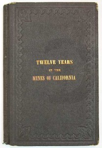 Patterson_Twelve_Years_Mines_California